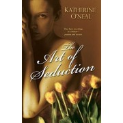 The Art of Seduction, Paperback/Katherine O' Neal