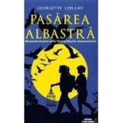 Pasarea albastra - Georgette Leblanc