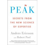 Peak: Secrets from the New Science of Expertise, Paperback