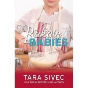 Baking and Babies. Chocoholics, Paperback/Tara Sivec