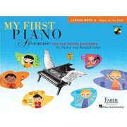 My First Piano Adventure, Lesson Book B: Steps on the Staff: For the Young Beginner 'With CD (Audio)', Paperback/Nancy Faber