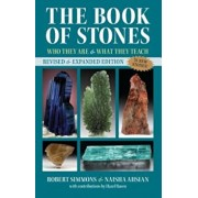 The Book of Stones: Who They Are and What They Teach, Paperback/Robert Simmons