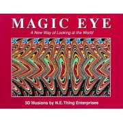 The Magic Eye, Volume I: A New Way of Looking at the World