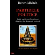 Partidele politice and ndash Robert Michels