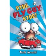 Ride, Fly Guy, Ride!, Hardcover