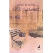 Radio in zapada - Adrian G. Romila