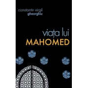 Editura Sophia Viata lui mahomed - constantin virgil gheorghiu
