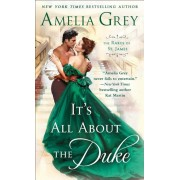 It's All about the Duke: The Rakes of St. James, Paperback