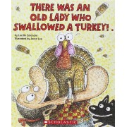There Was an Old Lady Who Swallowed a Turkey!, Hardcover