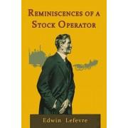 Reminiscences of a Stock Operator, Paperback/Edwin LeFevre