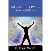 Miracle Power for Infinite Riches, Paperback