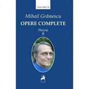 Opere complete vol II PHREERIA/Mihail Gramescu