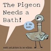 The Pigeon Needs a Bath!, Hardcover/Mo Willems