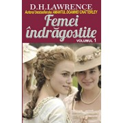 Femei indragostite, Vol. 1/D. H. Lawrence