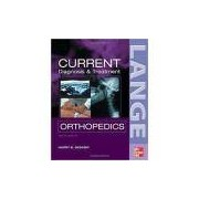Current Diagnosis And Treatment In Orthopedics - Mcgraw-hill Companies
