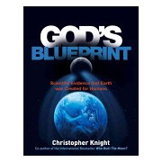 God's Blueprint - Scientific Evidence That Earth Was Created for Humans (Knight)(Paperback) (9781780287492)