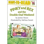 Pinky and Rex and the Double-Dad Weekend, Paperback/James Howe