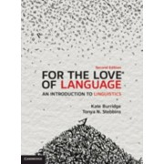 For the Love of Language. An Introduction to Linguistics, Paperback/Tonya N. Stebbins