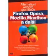 Firefox, Opera, Mozilla, Maxt.(Vojtěch Bednář)