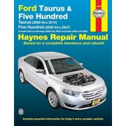 Ford Taurus (2008 Thru 2014) & Five Hundred (2005 Thru 2007): Includes Mercury Montego (2005 Thru 2007) and Sable (2008 and 2009), Paperback
