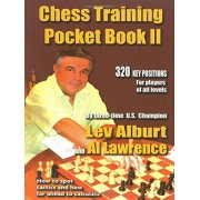 Chess Training Pocket Book II 320 Key positions for players of all levels Lev Alburt