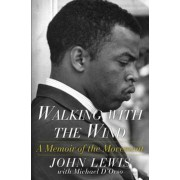 Walking with the Wind: A Memoir of the Movement, Paperback