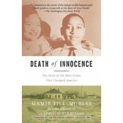 Death of Innocence: The Story of the Hate Crime That Changed America, Paperback