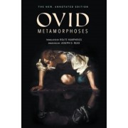 Metamorphoses: The New, Annotated Edition, Hardcover