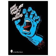 Surf Skate & Rock Art of Jim Phillips (Phillips Jim (Professor Faculty of Law and Department of History Universiy of Toronto Canada))(Paperback) (9780764319273)