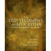 Fortress Commentary on the Bible: The Old Testament and Apocrypha, Hardcover/Gale a. Yee