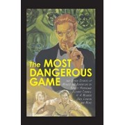 The Most Dangerous Game and Other Stories of Menace and Adventure, Paperback/Ernest Hemingway