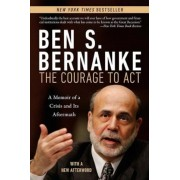 The Courage to Act: A Memoir of a Crisis and Its Aftermath, Paperback
