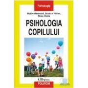 Psihologia copilului - Robin Harwood Scott A. Miller Ross Vasta