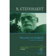 Daruind vei dobandi + CD - N. Steinhardt
