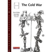 Heinemann Advanced History: Cold War in Europe and Asia by Steve Phillips