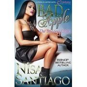 Bad Apple: The Baddest Chick, Paperback/Nisa Santiago