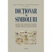 Dictionar de simboluri. Mituri vise - Jean Chevalier Alain Gheerbran