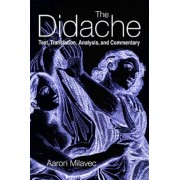 The Didache: Text, Translation, Analysis, and Commentary, Paperback