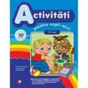 Activitati pentru copii mici. 2-3 ani.