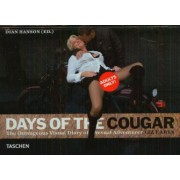 Days of the Cougar: The Outrageous Visual Diary of Sexual Adventurer Liz Earls