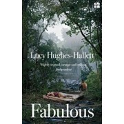 Fabulous, Paperback/Lucy Hughes-Hallett