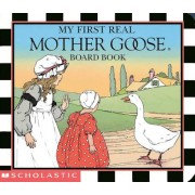 My First Real Mother Goose, Hardcover