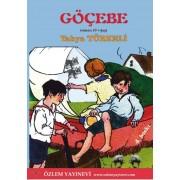 Göçebe (9 + yaş) / Yahya TÜRKELİ