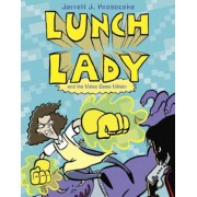 Lunch Lady and the Video Game Villain, Paperback