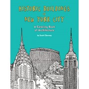 Historic Buildings of New York City: A Coloring Book of Architecture, Paperback/Scott Clowney