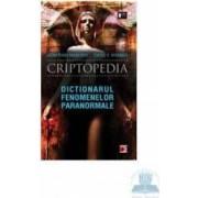 Criptopedia. Dictionarul fenomenelor paranormale - Jonathan Maberry