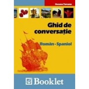Ghid de conversatie Roman-Spaniol (ed. Booklet).