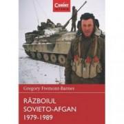 Razboiul sovieto-afgan 1979-1989. Razboaie care au schimbat lumea