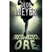 Treisprezece ore - Deon Meyer