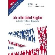 Life in the United Kingdom: Handbook by Great Britain: Home Office